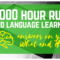 10 000 Hour Rule and Language Learning: The Perfect Match