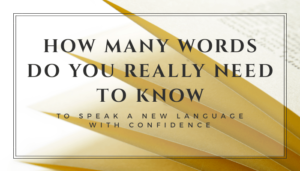 Do you know how many words you need to speak a language with ease?