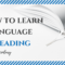 21 century: Is it still possible to learn a language by reading?