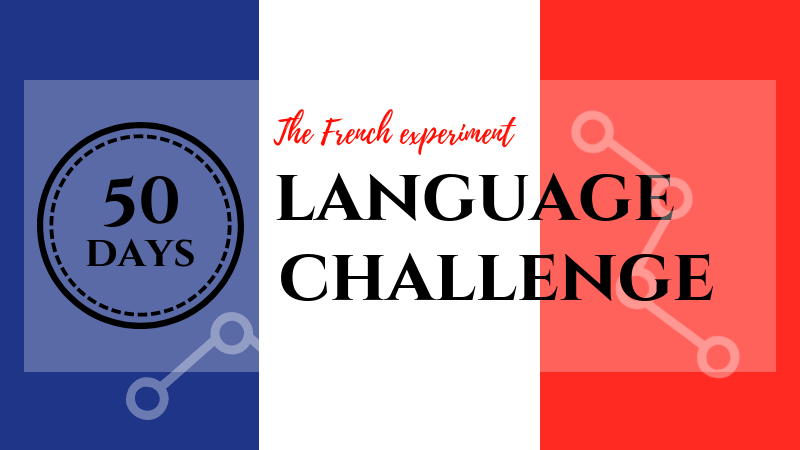 50 days language challenge: mastering French