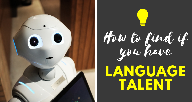 How to know if you have language talent