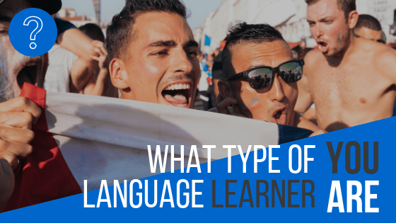 What type of language learner you match and how to use it