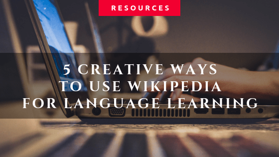 How to use wikipedia for language learning