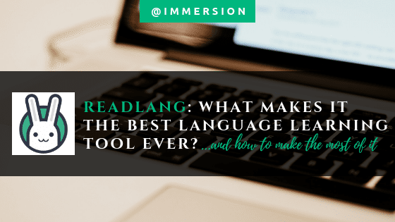 Readlang and its top three features for the best language learning experience